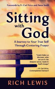 Sitting With God by Rich Lewis